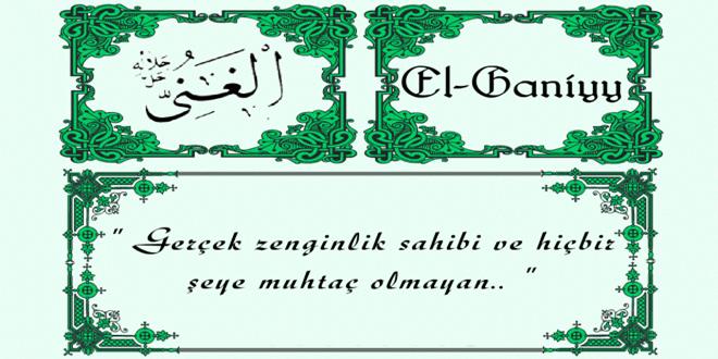 El-Ğaniyy Esmasının Anlamı, Fazileti ve Faydaları